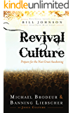 Revival Culture: Prepare for the Next Great Awakening