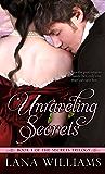 Unraveling Secrets (The Secret Trilogy Book 1)