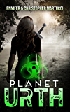 Planet Urth: A Post-Apocalyptic Survival Thriller (Book 1) (Planet Urth Series)
