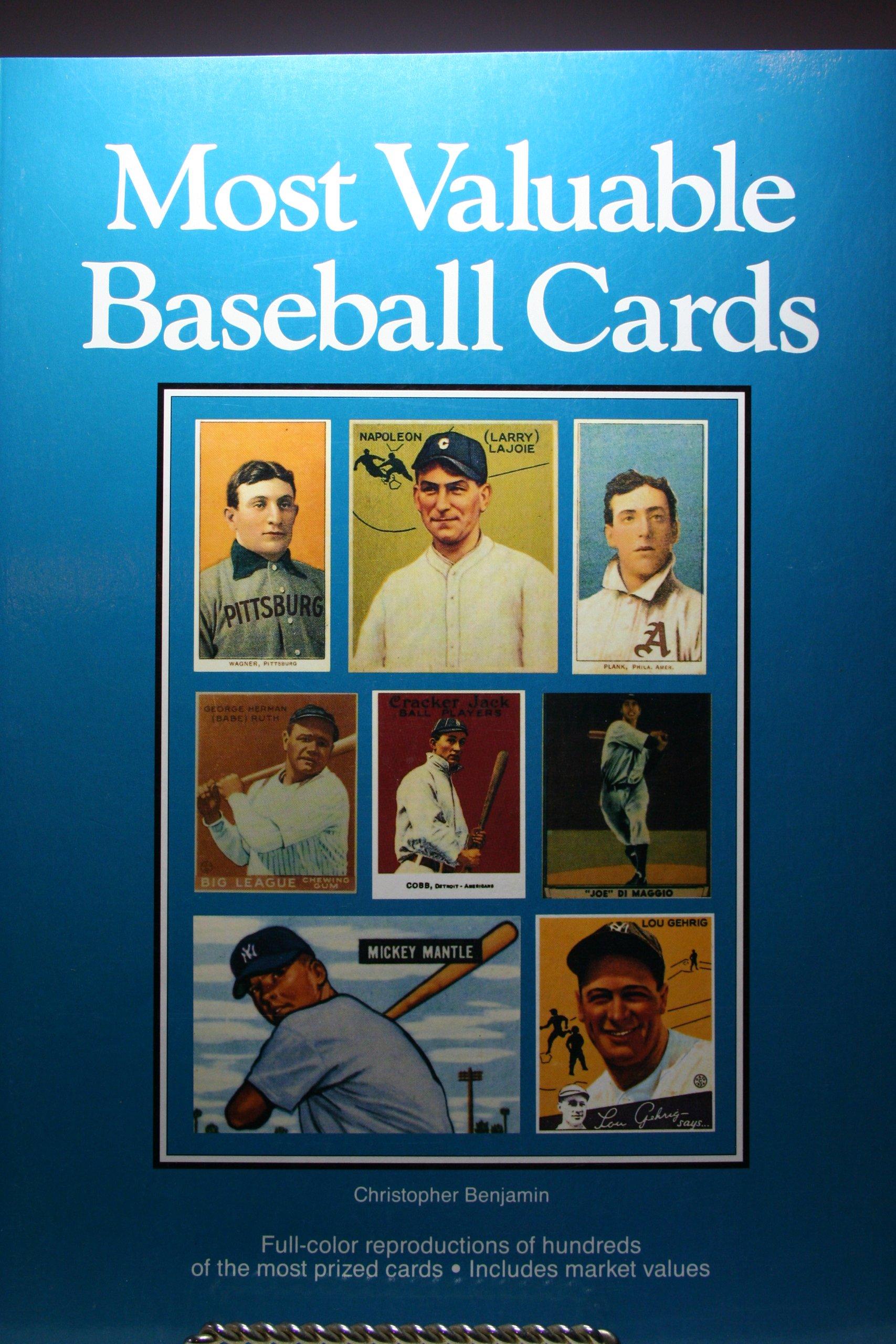 Most Valuable Baseball Cards Christopher Benjamin 9780399515927