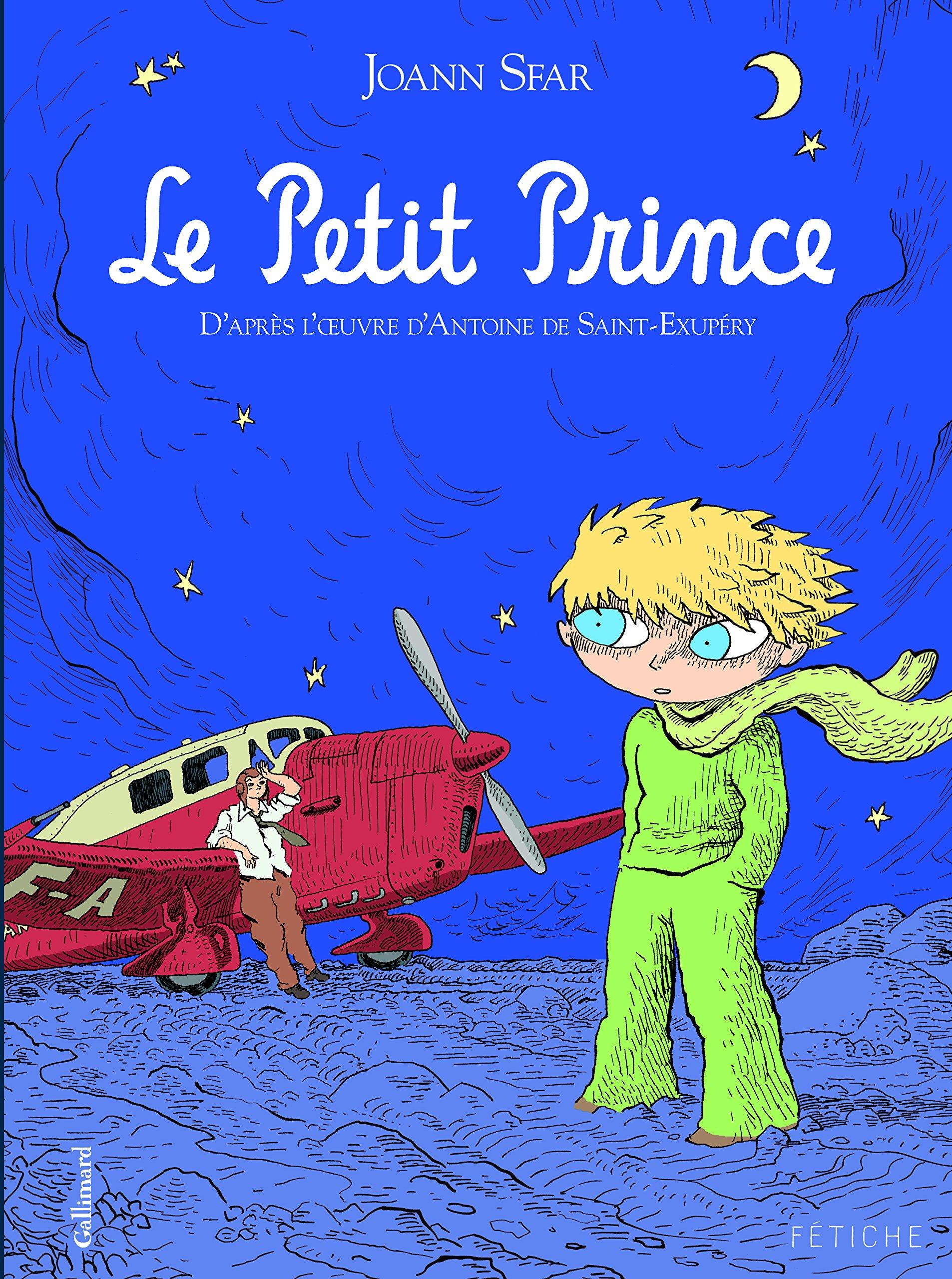 Le Petit Prince: D'après l'œuvre d'Antoine de Saint-Exupéry