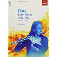 Flute Exam Pieces 2018-2021, ABRSM Grade 5: Selected from the 2018-2021 syllabus. Score & Part, Audio Downloads (ABRSM Exam Pieces)
