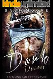 Dark Desires: A Sizzling Bad Boy Romance (Bad Boys After Dark Book 6)
