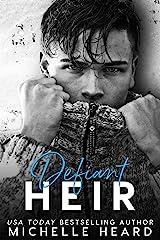 Defiant Heir (The Heirs Book 3) Kindle Edition
