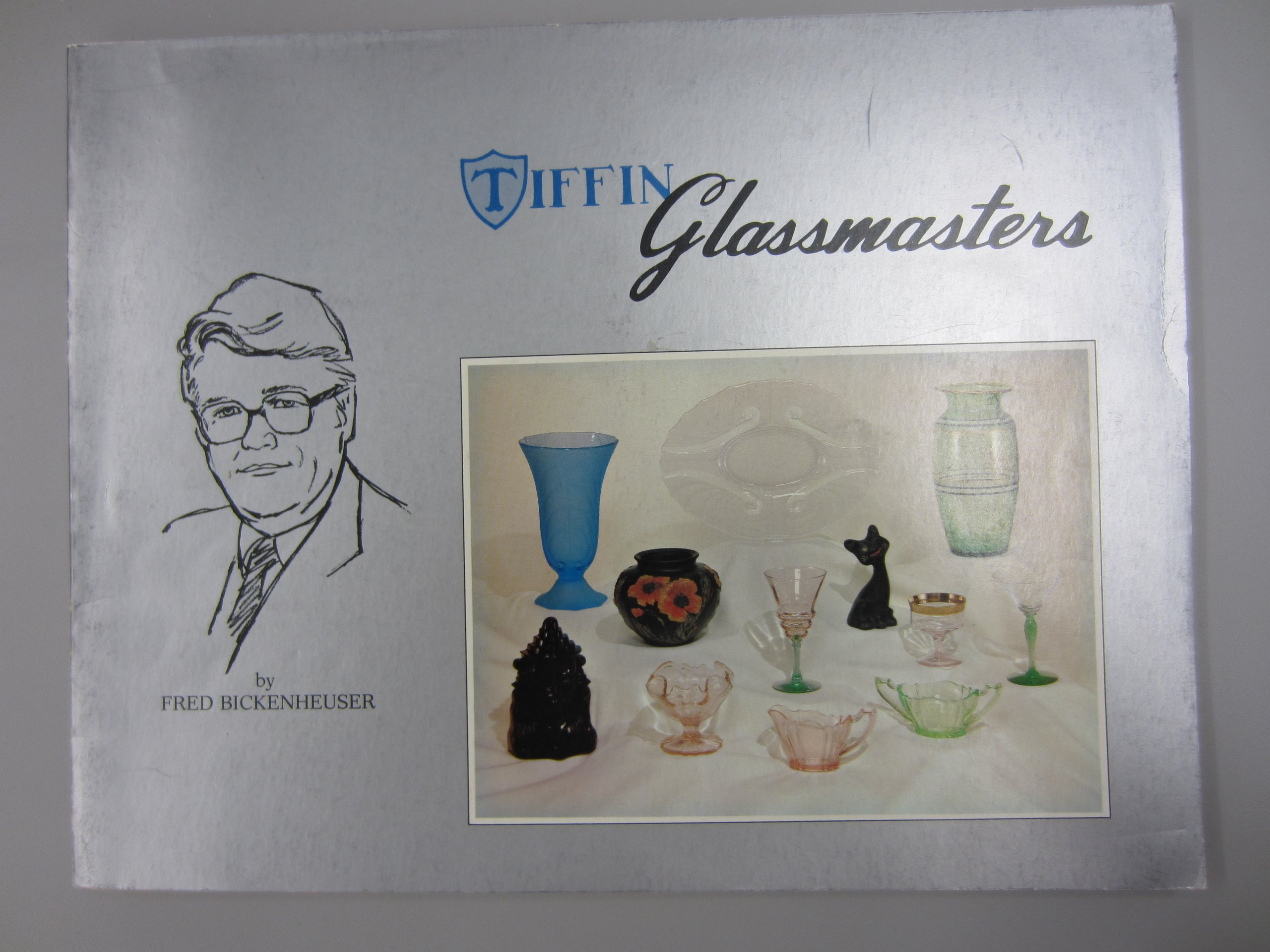 Tiffin Glassmasters Book 1: A pictorial guide of the glassware produced by the Tiffin Glass Company, Tiffin, Ohio, during the Depression Era 1929-1941