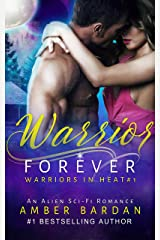 Warrior Forever (Warriors in Heat) Kindle Edition
