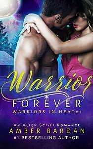 Warrior Forever (Warriors in Heat)