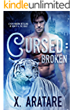 Cursed: Broken: A M/M Modern Retelling of Beauty & The Beast (Book 1) (English Edition)