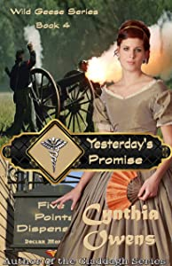 Yesterday's Promise (Wild Geese Series Book 4)