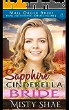 Sapphire - Cinderella Bride: Mail Order Bride (Young Love Historical Romance Vol 3 Book 2)