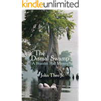 The Dismal Swamp: A Brandon Hall Mystery (English