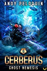 Ghost Nemesis (Cerberus Book 6) Kindle Edition
