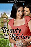 Beauty and the Recluse