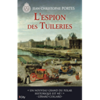 L'espion des Tuileries (T.4) (French Edition)