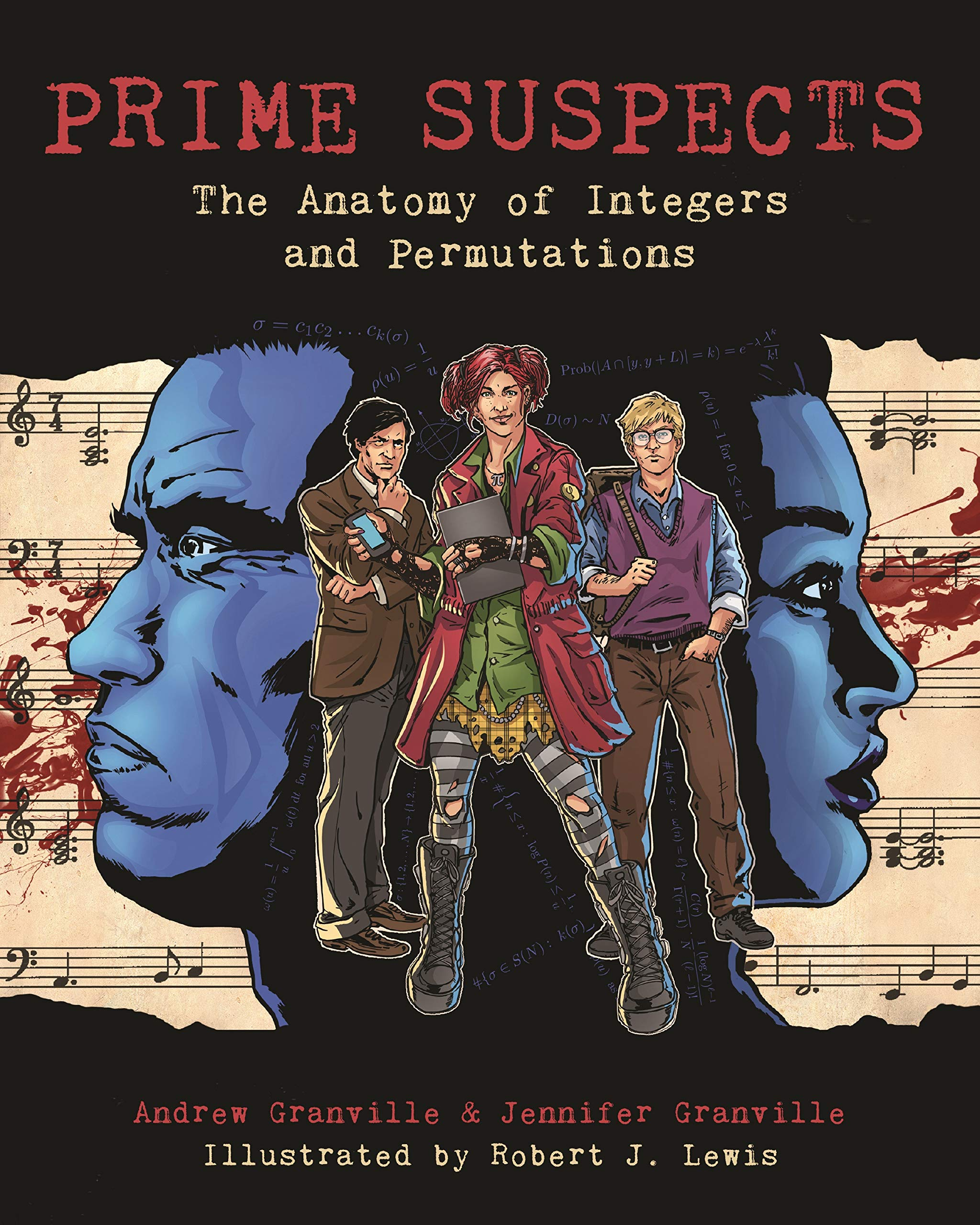Prime Suspects  The Anatomy Of Integers And Permutations  A Mathematical Sciences Investigation