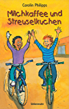 Milchkaffee und Streuselkuchen (German Edition)