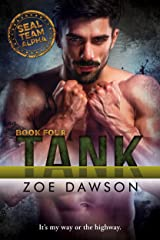 Tank (SEAL Team Alpha Book 4) Kindle Edition