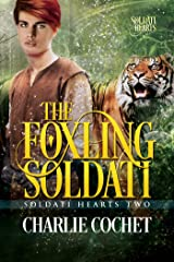 The Foxling Soldati (Soldati Hearts Book 2) Kindle Edition