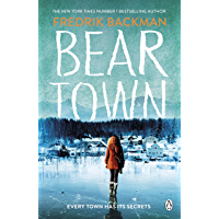 Beartown: From The New York Times Bestselling Author of A Man Called Ove (English Edition)