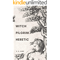 Witch/Pilgrim/Heretic book cover