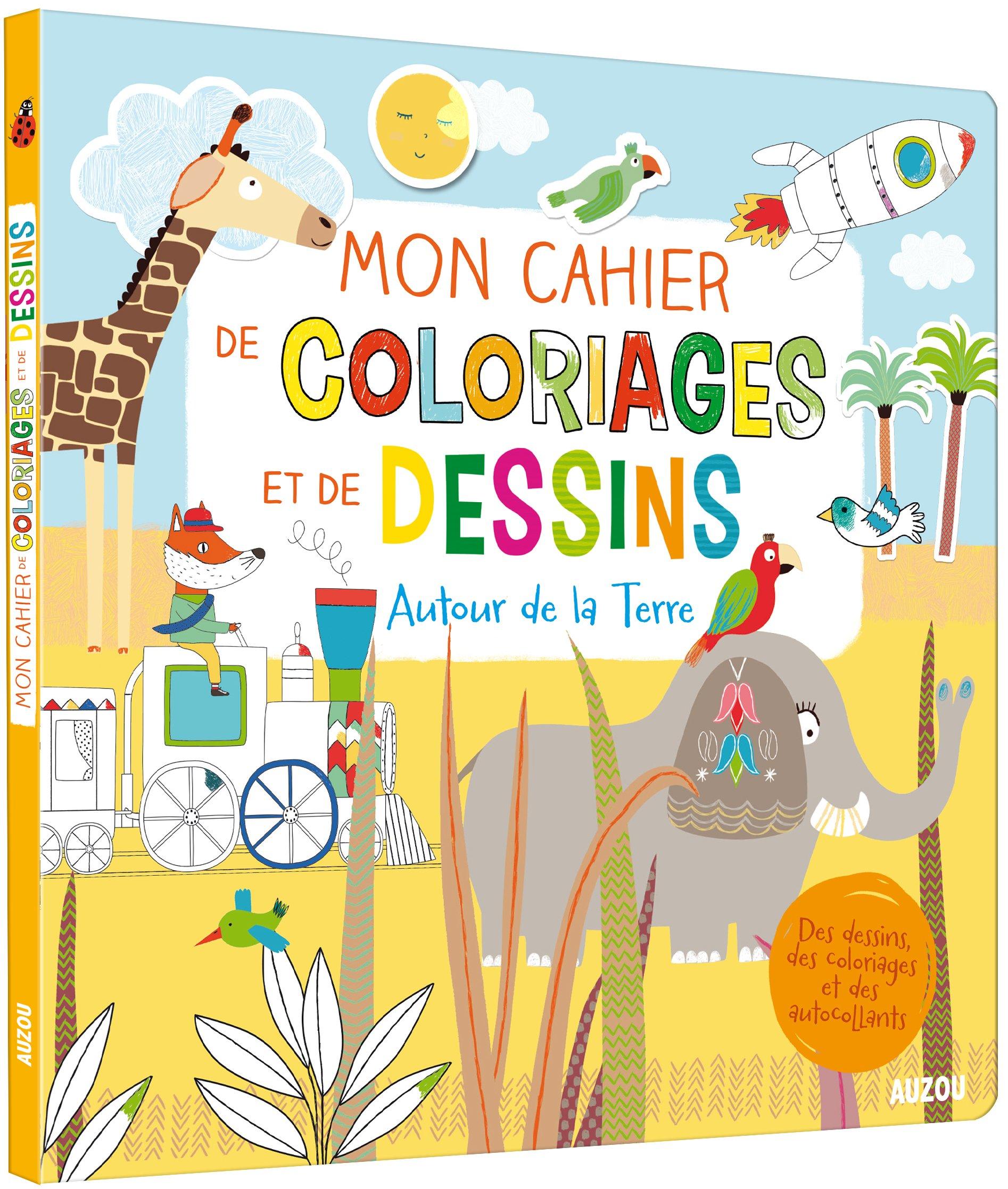 Mon Cahier De Coloriages Et De Dessins Autour De La Terre