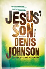 Jesus' Son: Stories (Picador Modern Classics Book 3) Kindle Edition