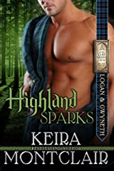 Highland Sparks: Logan and Gwyneth (Clan Grant series Book 5) Kindle Edition