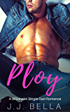 Ploy: Fake Marriage Single Dad Romance (English Edition)