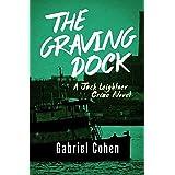 The Graving Dock (The Jack Leightner Crime Novels Book 2)