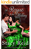 A Rogue in the Making (Forever Yours Book 11)