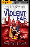 The Violent Fae (Ordshaw Book 3)