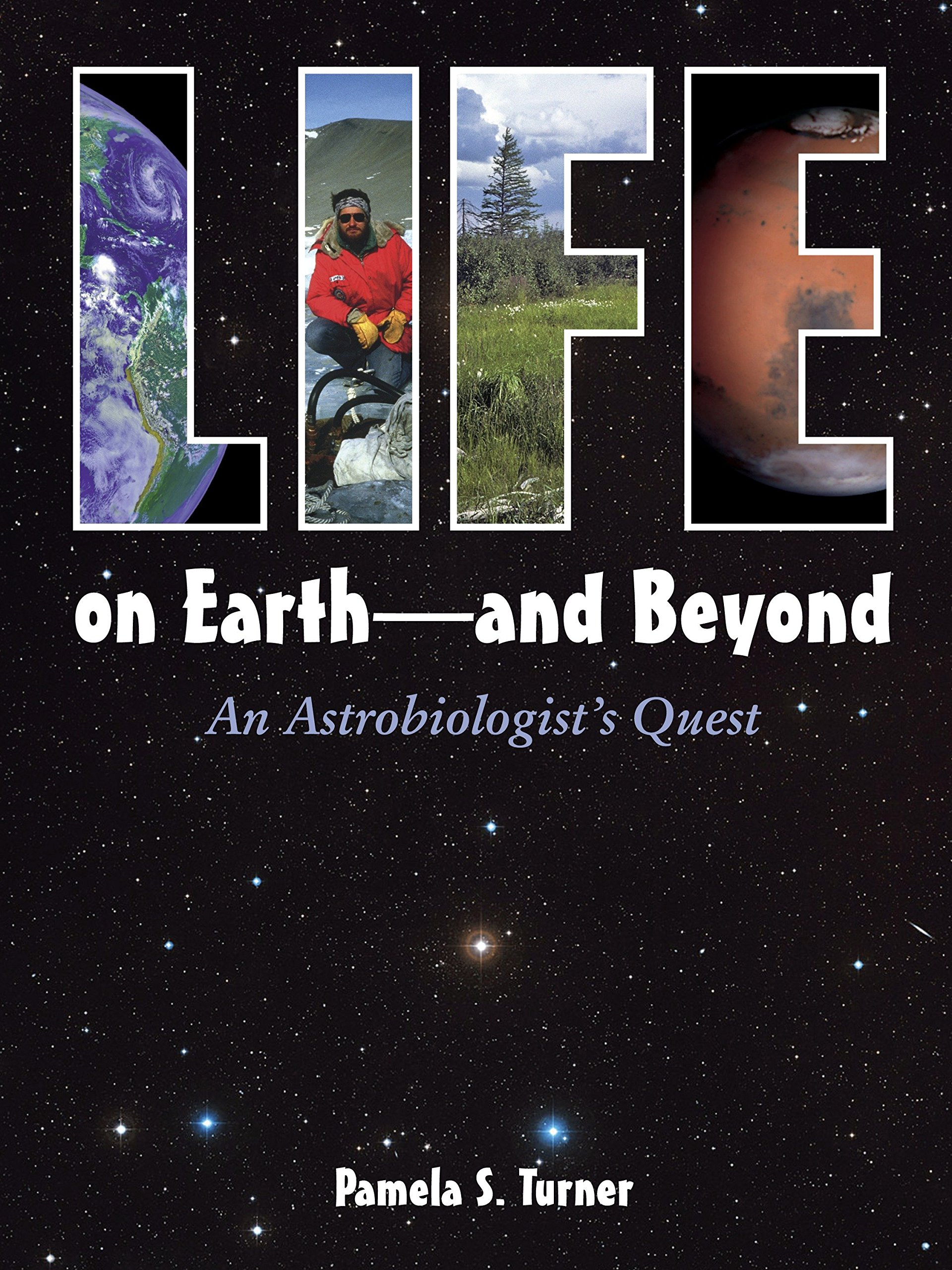 Life on Earth - and Beyond: An Astrobiologist's Quest pdf epub
