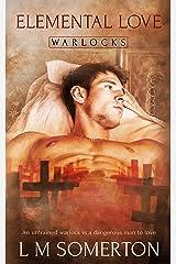 Elemental Love (Warlocks Book 1) Kindle Edition