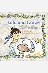Lulu and Lainey ... at the Farm Kindle Edition