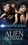Alien Hostage: A Reverse Harem Romance (Clans of Kalquor Book 10)