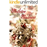 Mistletoe Madness (Mallory Falls Book 1)