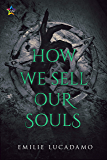 How We Sell Our Souls (In the Darkness Book 1)