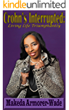 Crohn's Interrupted: Live Life Triumphantly