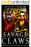 Savage Claws: A Bethany Black Supernatural Thriller (New York Paranormal Police Department Book 2)