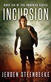 Incursion (The Unbound Book 6)