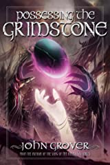 Possessing the Grimstone Kindle Edition