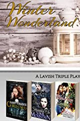 Winter Wonderland: A Lavish Triple Play Kindle Edition
