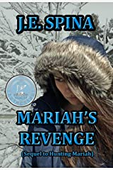Mariah's Revenge (Sequel to Hunting Mariah) Kindle Edition