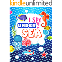 I Spy Under the Sea!: A Fun Alphabet Learning Ocean Animal Themed Activity, Guessing Puzzle Game Book for Toddlers…