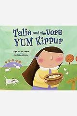 Talia and the Very YUM Kippur Kindle Edition