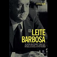 Os Leite Barbosa: A saga da corretora que revolucionou o mercado