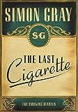 Smoking Diaries Vol 3: The Last Cigarette: The Smoking Diaries
