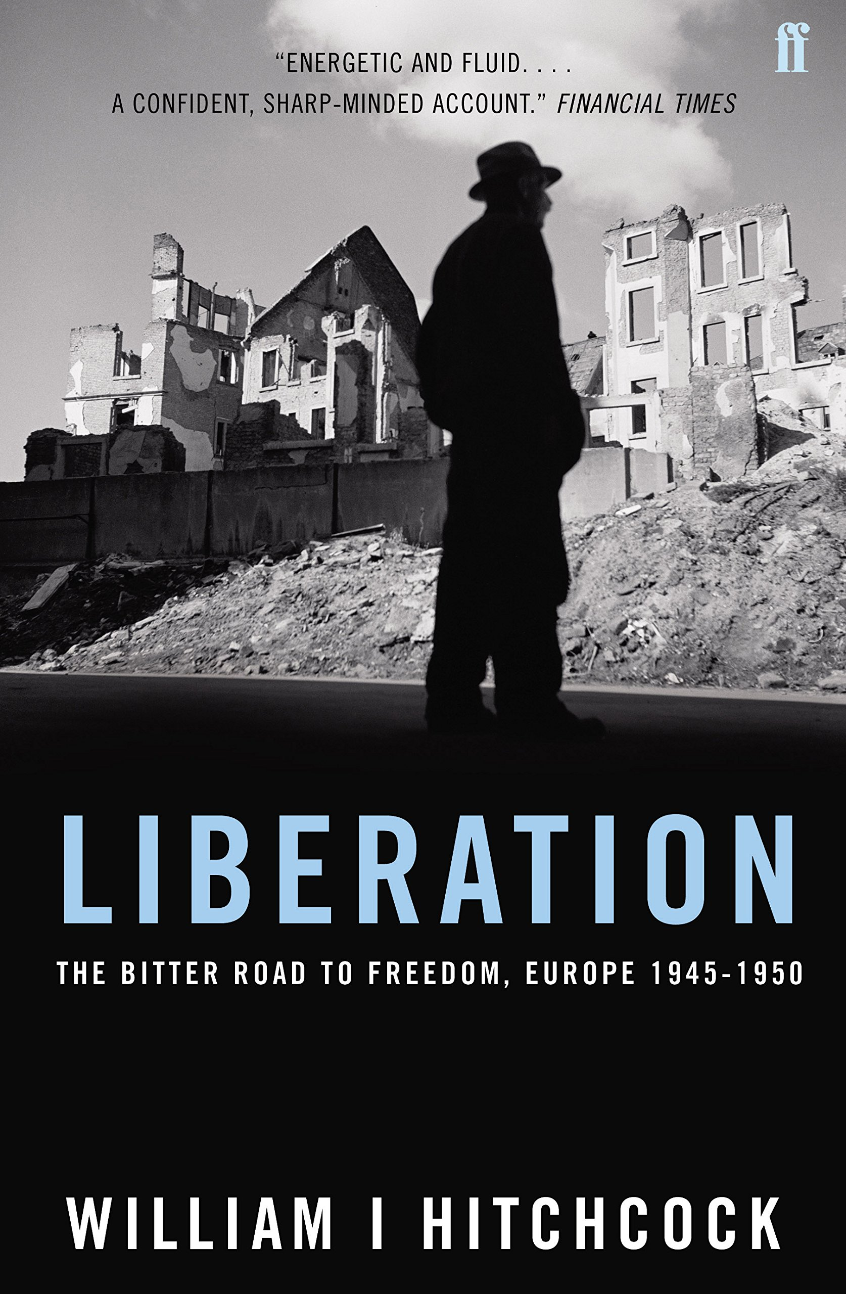Liberation - The Bitter Road to Freedom, Europe 1944-1945 pdf