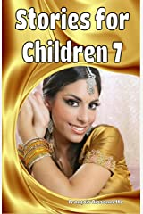 Stories for Children 7: Books ages 6 and up - Fairy Tales Kindle Edition