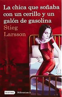 La chica que soñaba con un cerillo y un galon de gasolina: The Girl Who